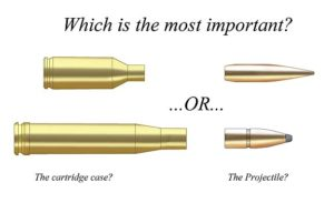 Which is more important; the cartridge case or the projectile?