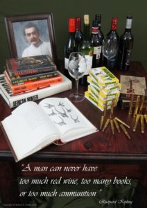 Red wine, books and ammo; all a man could want!